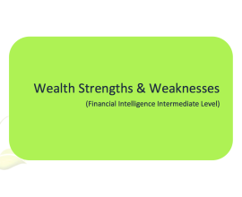 L2G Workbook - Wealth Strengths & Weaknesses